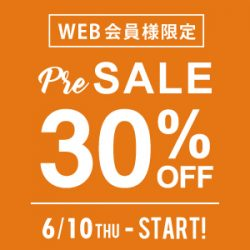 【WEB会員様限定】夏物30%OFF先行セール開催のご案内